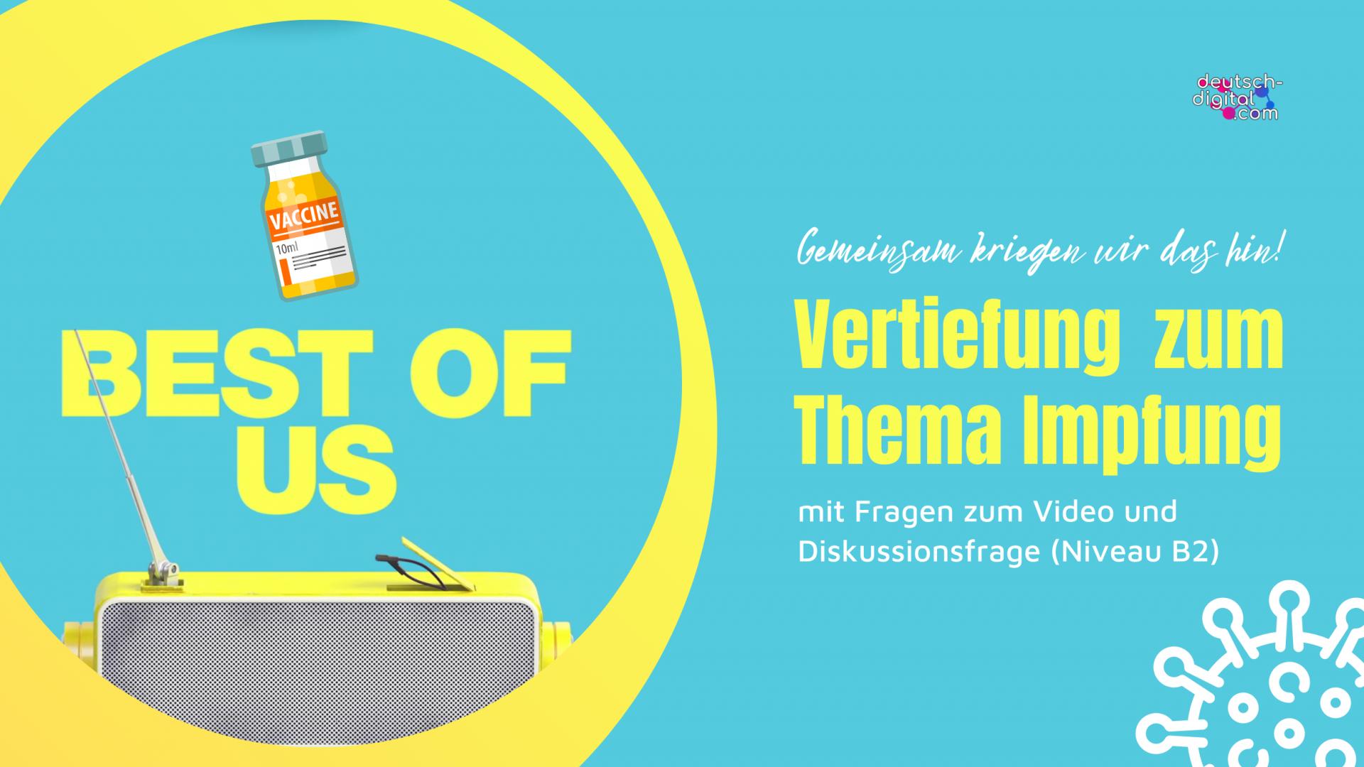 Best of Us – Vertiefung zum Thema Impfung